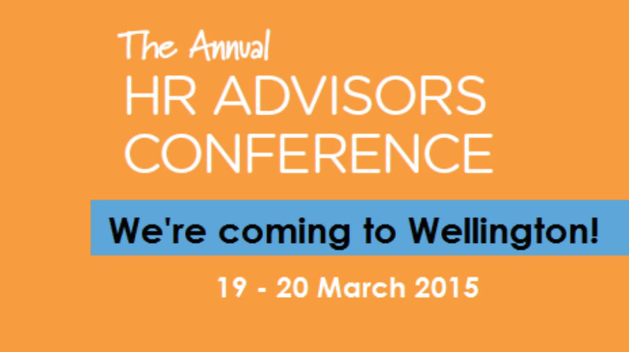 Annual HR Advisor Conference, 19-20 March 2015, Wellington.
